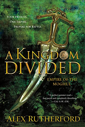 9781250007292: A Kingdom Divided: Empire of the Moghul