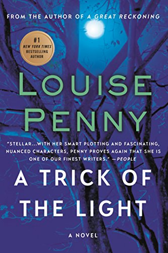 9781250007346: A Trick of the Light (Chief Inspector Gamache, Book 7) (Chief Inspector Gamache Novel)