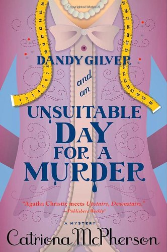 9781250007377: Dandy Gilver and an Unsuitable Day for a Murder