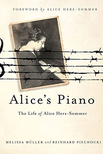 Alices Piano: The Life of Alice Herz-Sommer: Melissa Muller