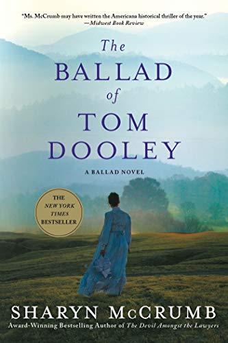 9781250007452: The Ballad of Tom Dooley: A Ballad Novel (Ballad Novels)