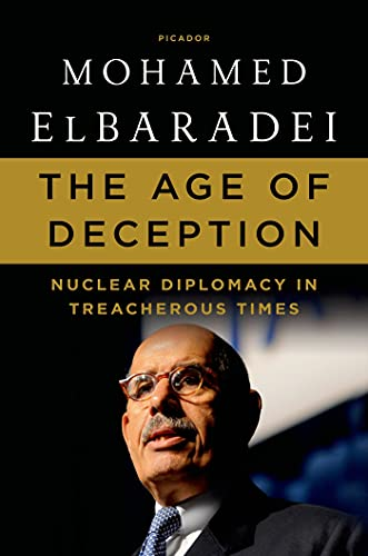 9781250007605: The Age of Deception: Nuclear Diplomacy in Treacherous Times