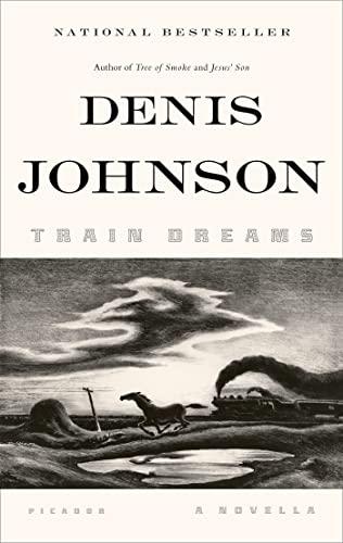 9781250007650: Train Dreams: A Novella