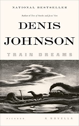 9781250007650: Train Dreams: A Novella