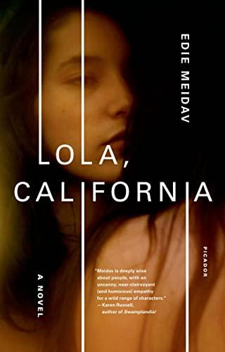 9781250007674: Lola, California: A Novel