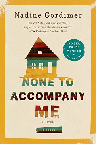9781250007711: None to Accompany Me: A Novel