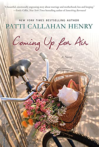 Coming Up for Air: Henry, Patti Callahan
