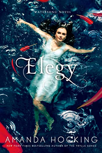 9781250008091: Elegy (A Watersong Novel)