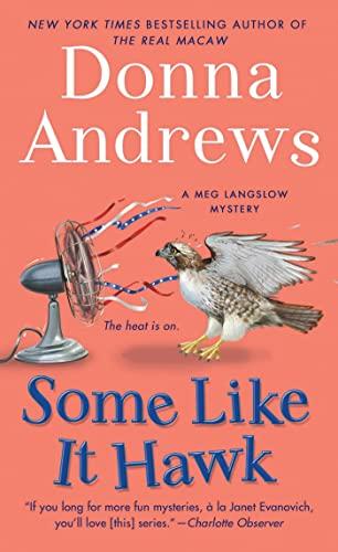9781250008176: Some Like It Hawk: A Meg Langslow Mystery (Meg Langslow Mysteries)
