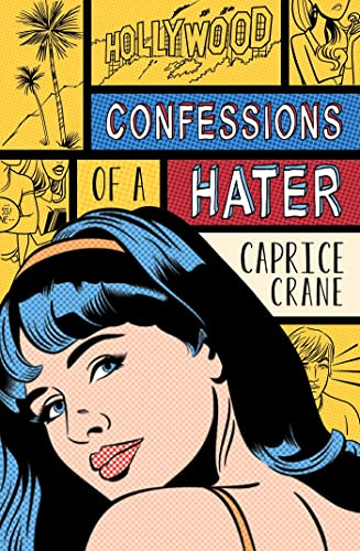 9781250008466: Confessions of a Hater