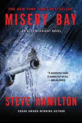 Misery Bay: An Alex McKnight Novel (Alex McKnight Novels): Hamilton, Steve