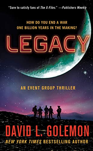 9781250008657: Legacy: An Event Group Thriller (Event Group Thrillers)