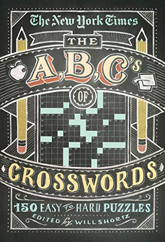 9781250009227: The New York Times ABCs of Crosswords: 200 Easy to Hard Puzzles (The New York Times Crossword Puzzles)