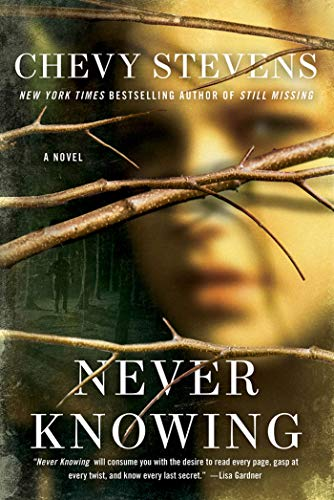 9781250009319: Never Knowing: A Novel