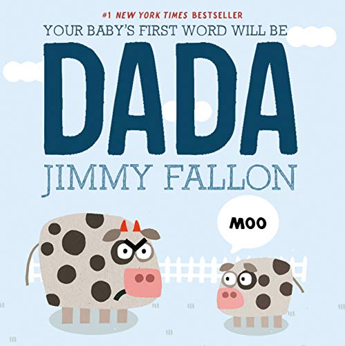 9781250009340: Your Baby's First Word Will Be DADA