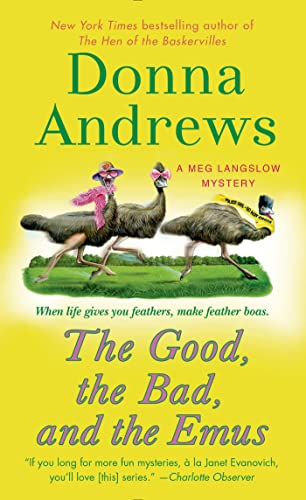 9781250009371: The Good, the Bad, and the Emus: A Meg Langslow Mystery (Meg Langslow Mysteries)