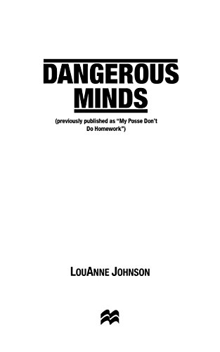 9781250009517: Dangerous Minds: A Funny & Inspiring Story of Teaching