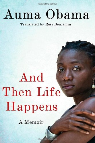 9781250010056: And Then Life Happens: A Memoir