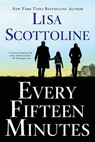 Every Fifteen Minutes: Scottoline, Lisa
