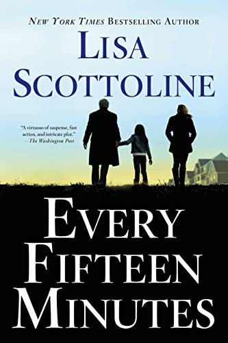 Every Fifteen Minutes: Scottoline, Lisa