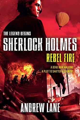 9781250010339: Rebel Fire (Sherlock Holmes: The Legend Begins)