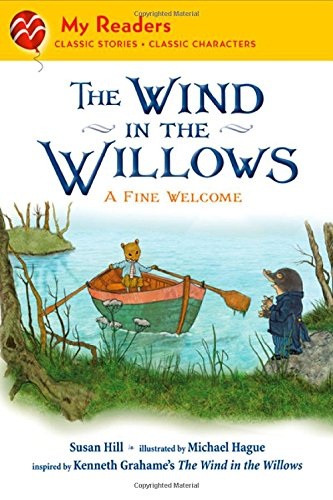 The Wind in the Willows: A Fine Welcome (My Readers. Level 2): Grahame, Kenneth, Hill, Susan