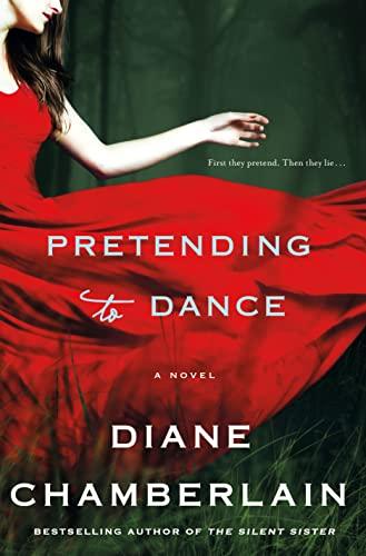 9781250010742: Pretending to Dance: A Novel