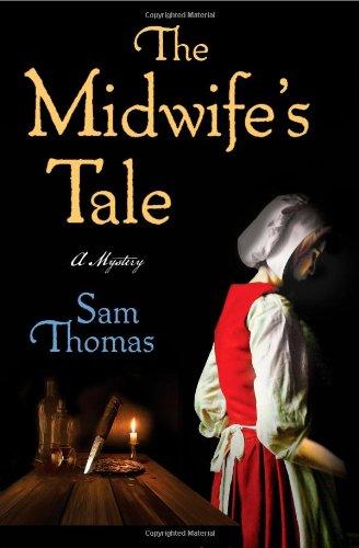 The Midwife's Tale: A Mystery: Thomas, Sam