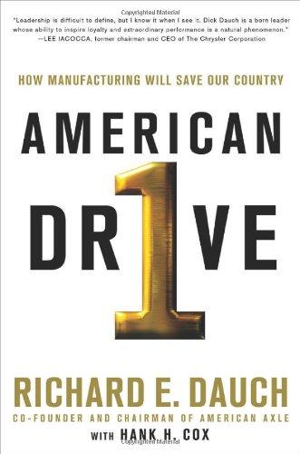 American Drive: Dauch, Richard; Cox, Hank H.