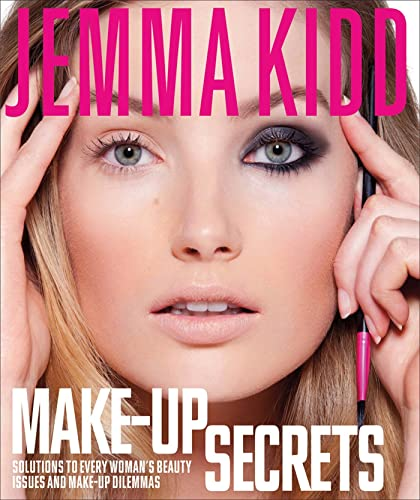 9781250010865: Jemma Kidd Make-Up Secrets: Solutions to Every Woman's Beauty Issues and Make-Up Dilemmas