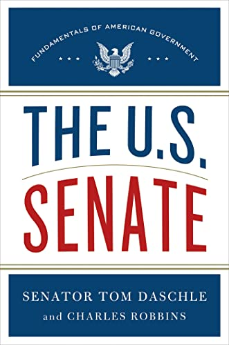 The U.S. Senate: Fundamentals of American Government: Tom Daschle, Charles