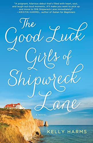 9781250011381: The Good Luck Girls of Shipwreck Lane: A Novel