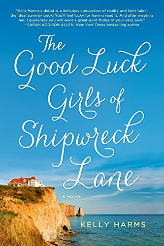 9781250011398: The Good Luck Girls of Shipwreck Lane: A Novel