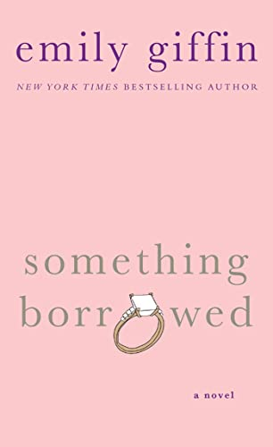 9781250011862: Something Borrowed