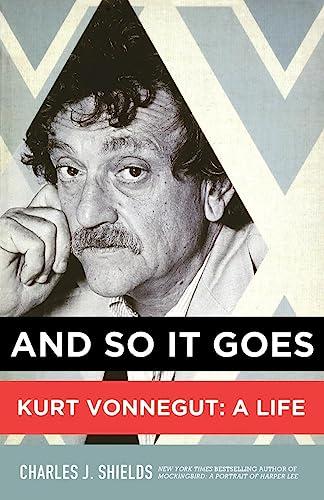 9781250012180: And So It Goes: Kurt Vonnegut: A Life