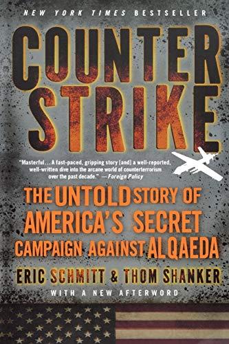 9781250012197: Counterstrike: The Untold Story of America's Secret Campaign Against Al Qaeda