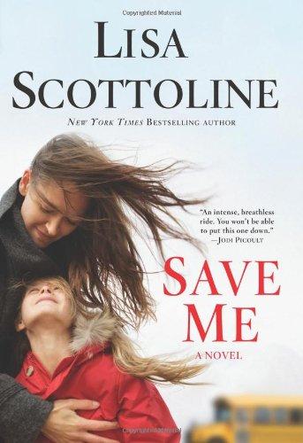 9781250012470: Save Me