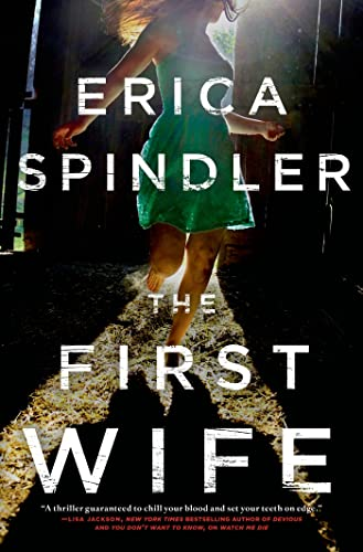The First Wife: Spindler, Erica