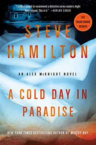 9781250012685: A Cold Day in Paradise: An Alex McKnight Novel (Alex McKnight Novels)