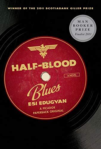 9781250012708: Half-Blood Blues: A Novel
