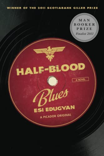 9781250012708: Half-Blood Blues: A Novel