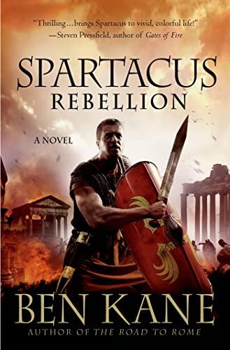 9781250012777: Spartacus: Rebellion