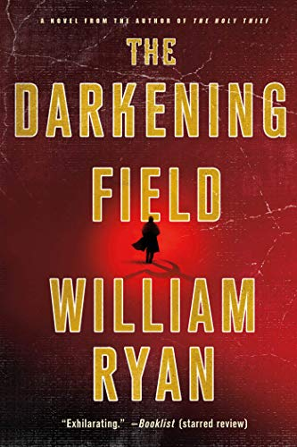 9781250013415: The Darkening Field: A Novel (Captain Alexei Korolev Novels)
