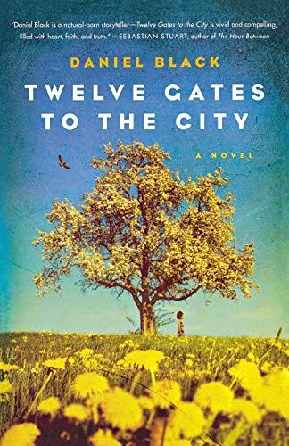 9781250013613: Twelve Gates to the City: A Novel (Tommy Lee Tyson)