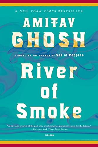 9781250013750: River of Smoke: A Novel (The Ibis Trilogy)