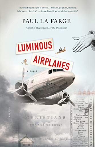 9781250013828: Luminous Airplanes: A Novel