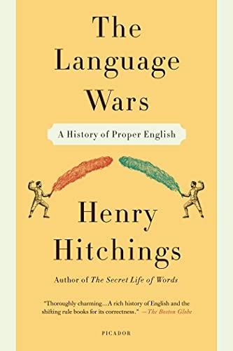 9781250013941: The Language Wars: A History of Proper English