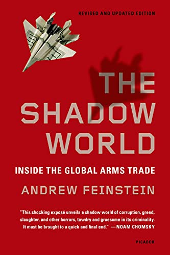 9781250013958: The Shadow World: Inside the Global Arms Trade