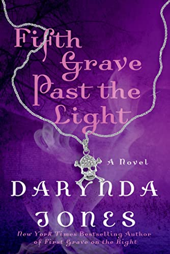 Fifth Grave Past the Light: Jones, Darynda