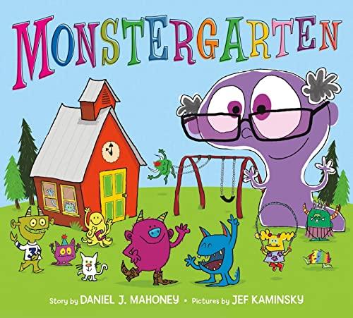 Monstergarten: Mahoney, Daniel J.